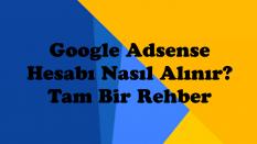 Google Adsense Alma Rehberi
